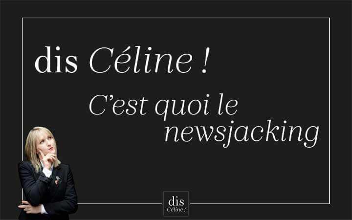 Newsjacking-disCéline